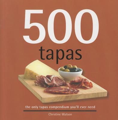 500 Tapas By Watson, Christine